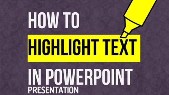 how-to-highlight-in-powerpoint