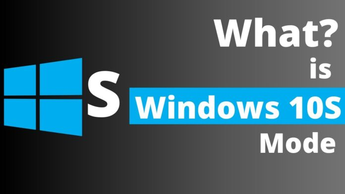 what-is-windows-10-s-mode