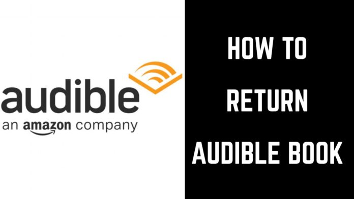 How Do I Return An Audible Book