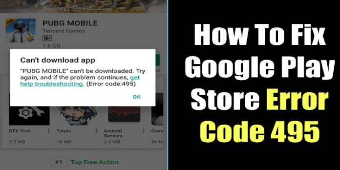Google Play Error 495