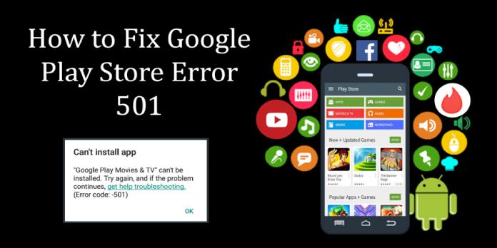 Google Play Error 501