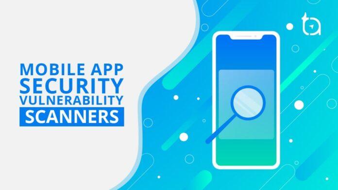 Mobile Application Vulnerability Scanner