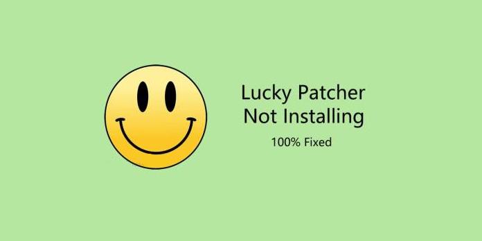 Lucky Patcher App Not Installed Error