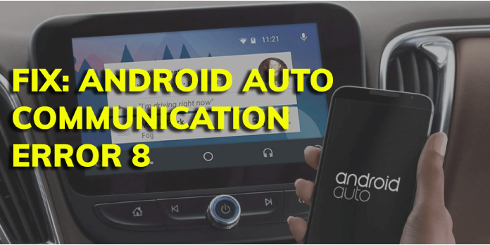 Android Auto Communication Error 8