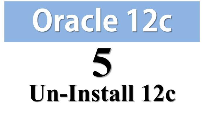 Uninstall Oracle 12c