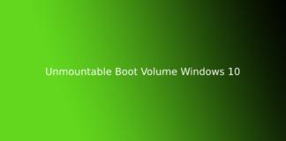 Unmountable Boot Volume Windows 10