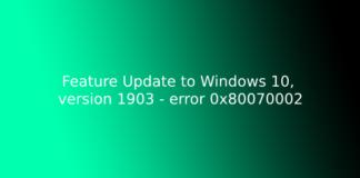 Feature Update to Windows 10, version 1903 - error 0x80070002
