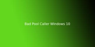 Bad Pool Caller Windows 10