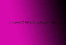 microsoft listening skype calls