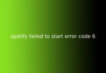 spotify failed to start error code 6