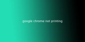 google chrome not printing