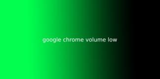 google chrome volume low