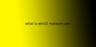 what is win32 malware gen