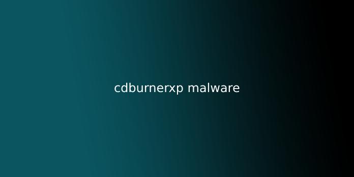 cdburnerxp malware