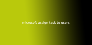 microsoft assign task to users