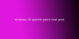 windows 10 spectre patch intel amd