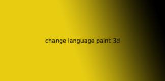 change language paint 3d