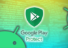 Report: Google Play Protect Sucks at Detecting Malware