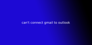 can't connect gmail to outlook