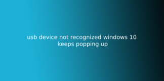 usb device not recognized windows 10 keeps popping up