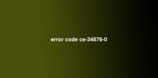 error code ce-34878-0