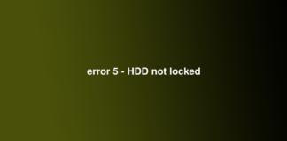 error 5 - HDD not locked