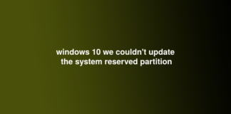 windows 10 we couldn't update the system reserved partition