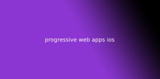 progressive web apps ios