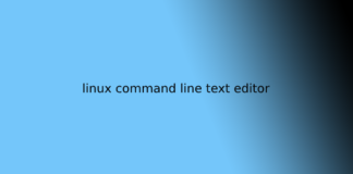 linux command line text editor