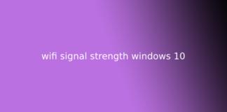 wifi signal strength windows 10
