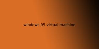 windows 95 virtual machine