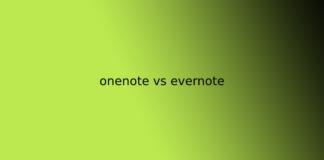 onenote vs evernote