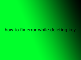 how to fix error while deleting key