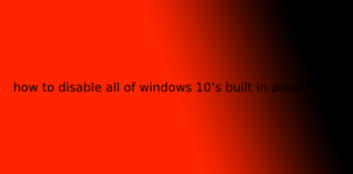 how to disable all of windows 10's built in advertising