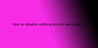 how to disable notifications on windows 10