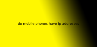 do mobile phones have ip addresses