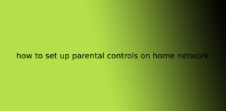 how to set up parental controls on home network