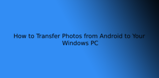 How to Transfer Photos from Android to Your Windows PC