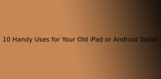 10 Handy Uses for Your Old iPad or Android Tablet