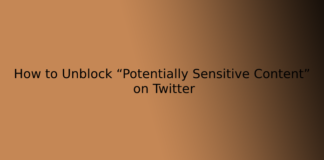 """How to Unblock """"Potentially Sensitive Content"""" on Twitter"""