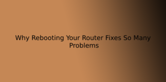 Why Rebooting Your Router Fixes So Many Problems