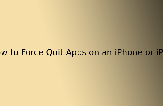 How to Force Quit Apps on an iPhone or iPad