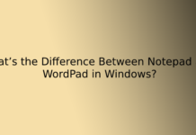 What's the Difference Between Notepad and WordPad in Windows?