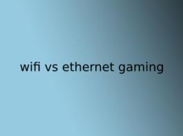 wifi vs ethernet gaming