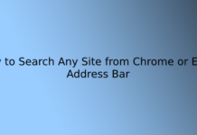 How to Search Any Site from Chrome or Edge Address Bar