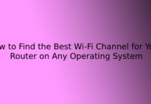 How to Find the Best Wi-Fi Channel for Your Router on Any Operating System
