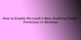 How to Enable Microsoft's New OneDrive Folder Protection in Windows