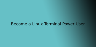 Become a Linux Terminal Power User