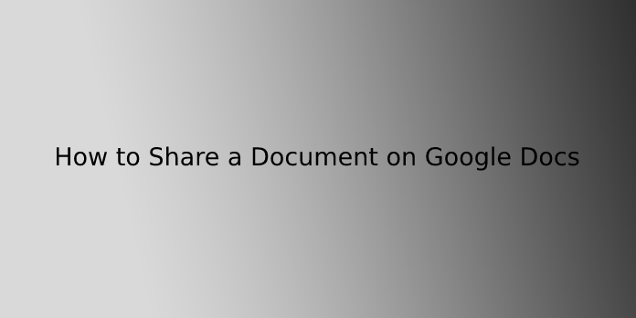 How to Share a Document on Google Docs