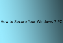 How to Secure Your Windows 7 PC